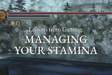 Lessons From Gaming: Managing Your Stamina